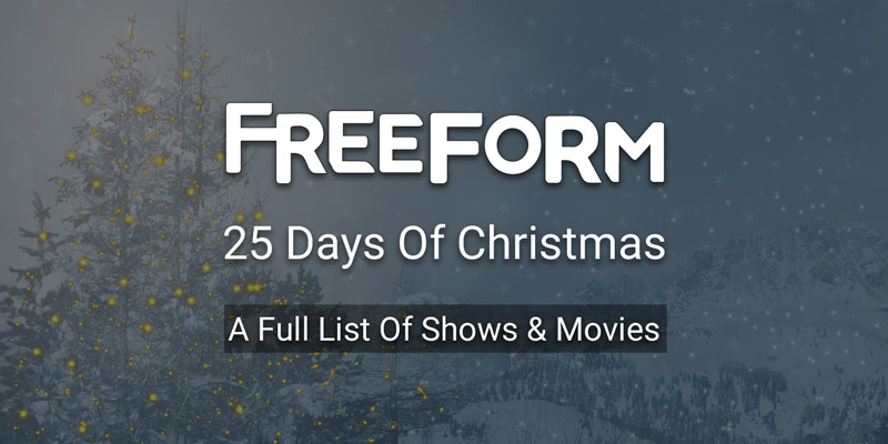 Freeform Christmas Schedule.2017 Freeform 25 Days Of Christmas Movie Schedule Cut The Cord