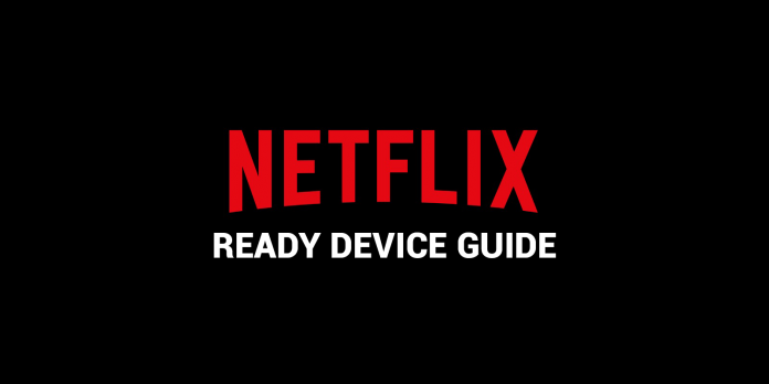 guide-netflix-ready-devices