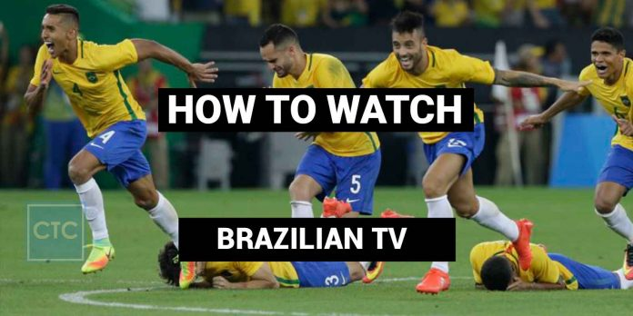 how-to-watch-brazilian-tv-online