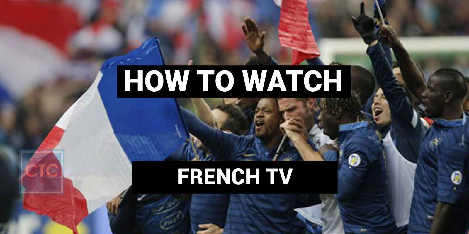 How To Watch French TV Online | Cut The Cord