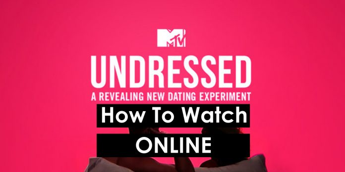 how-to-watch-mtv-undressed_800x400