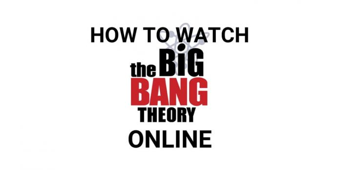how-to-watch-the-big-bang-theory-online