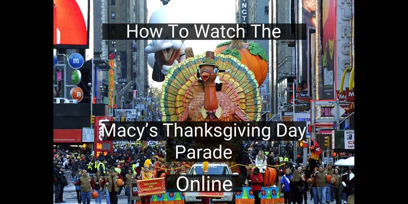 How To Watch The Macy S Thanksgiving Day Parade 2020 Cut The Cord