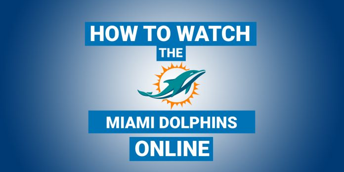 how-to-watch-the-miami-dolphins