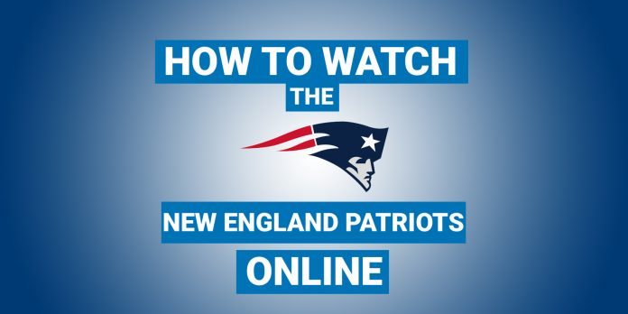 how-to-watch-the-new-england-patriots