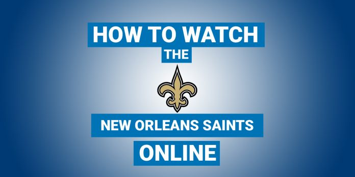 how-to-watch-the-new-orleans-saints