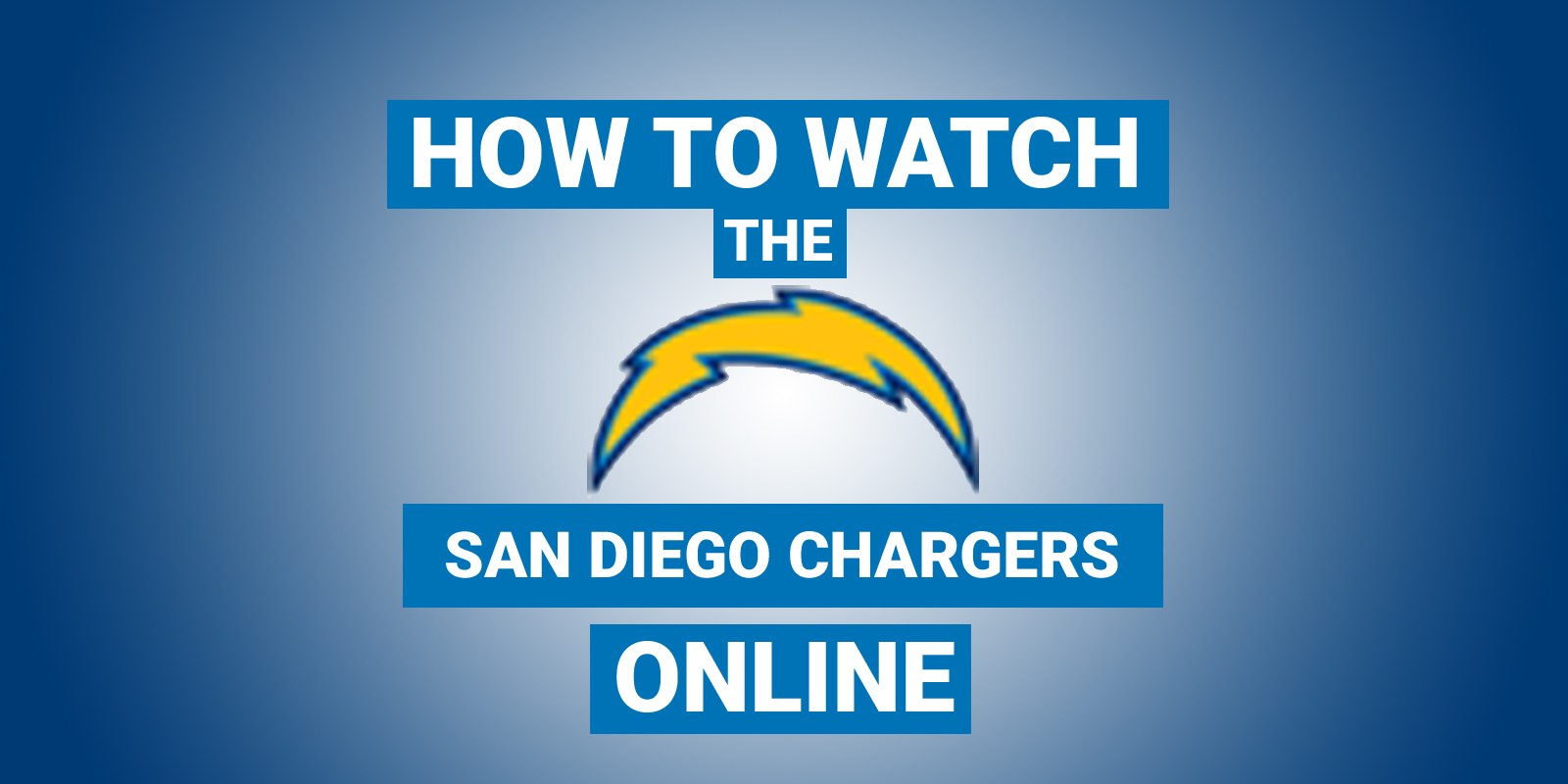 How To Watch San Diego Chargers Online Cut The Cord