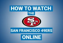 how-to-watch-the-san-francisco-49ers