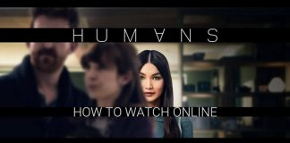humans-how-to-watch-online