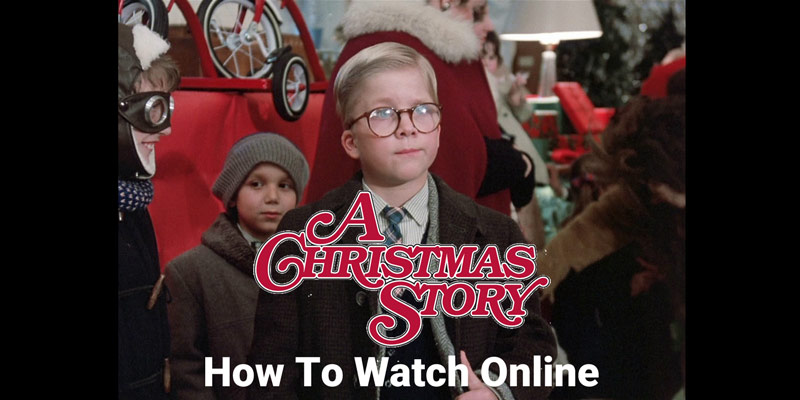 how to watch a christmas story online without - A Christmas Story Watch Online