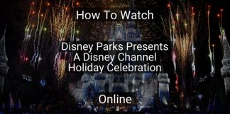 how-to-watch-disney-parks-presents-a-disney-channel-holiday-celebration