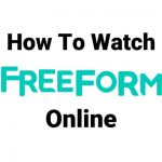 how-to-watch-freeform-online