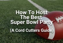 how-to-host-the-best-super-bowl-party-a-cord-cutters-guide