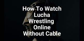 how-to-watch-lucha-wrestling-onlie-without-cable