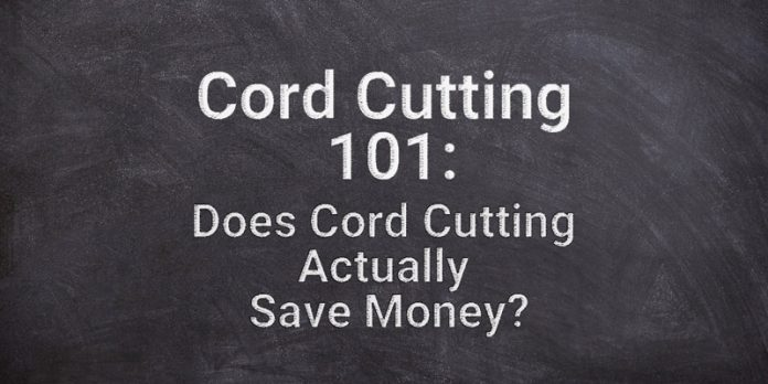 cord-cutting-101-does-cord-cutting-actually-save-money