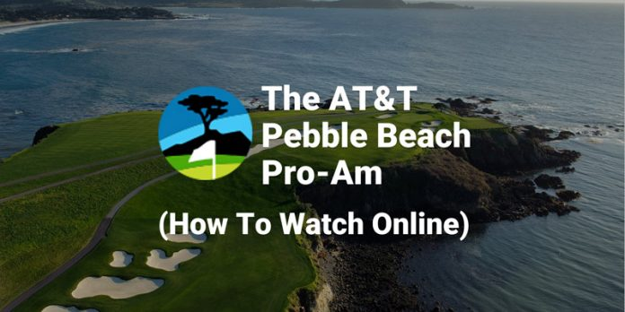 the-at&t-pebble-beach-pro-am-how-to-watch