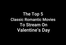 the-top-5-classic-romantic-movies-to-stream-on-valentines-day