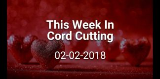 this-week-in-cord-cutting-2-2-2018