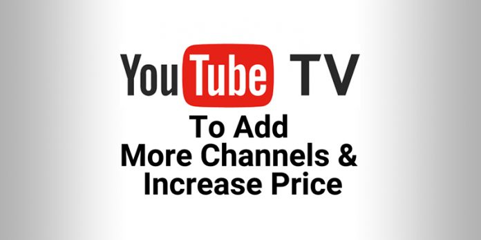 youtubetv-to-add-channels+increase-price