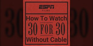 how-to-watch-30-for-30-without-cable