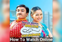 how-to-watch-Taarak-Mehta-Ka-Ooltah-Chashmah-online