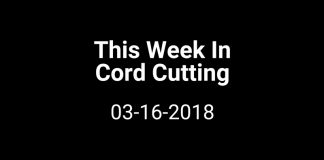 this-week-in-cord-cutting-3-16-2018