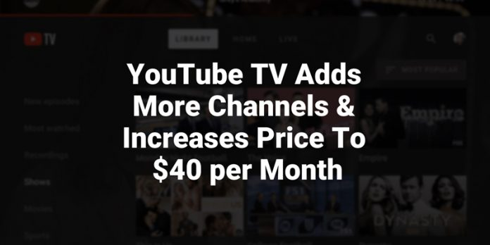 youtube-tv-raises-price-and-adds-more-channels